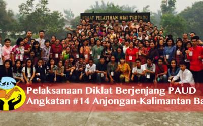 PELAKSAAN DIKLAT PAUD ANGKATAN 14 DI ANJONGAN – Kalimantan Barat