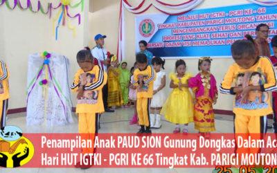 Penampilan Anak-Anak PAUD SION Gunung Dongkas diacara HUT IGTKI – PGRI KE 66 Tingkat Kab. PARIGI MOUTONG