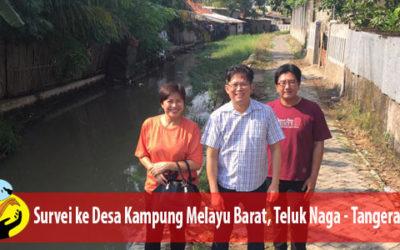 Survei ke Desa Kampung Melayu Barat, Teluk Naga – Tangerang