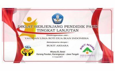 Diklat Berjenjang Pendidik PAUD Tingkat Lanjutan 5-9 Juni 2017