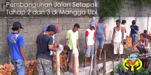 Pembangunan Jalan Setapak Tahap 2 & 3 Mangga Ubi