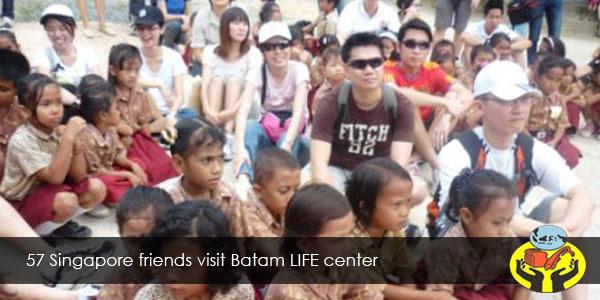 57 singapore friends visit Batam Life Center