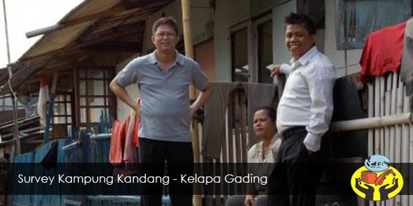 Survey Kampung Kandang - Kelapa Gading
