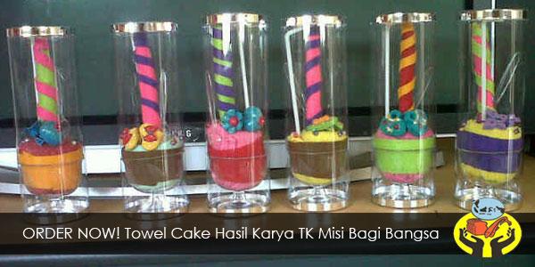 Towel Cake Hasil Karya TK Misi Bagi Bangsa
