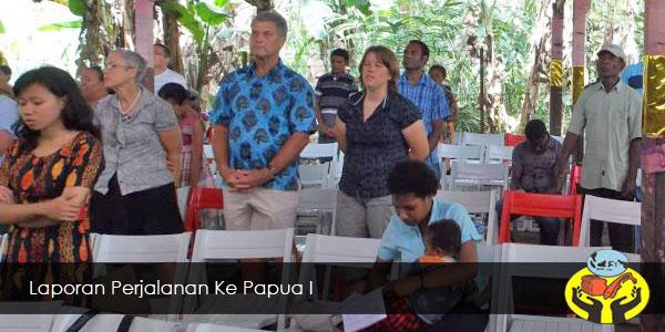 Laporan Perjalanan Ke Papua I