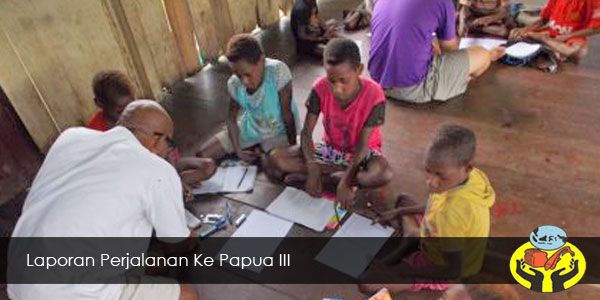 Perjalanan Papua III