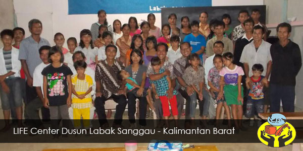 LIFE Center Dusun Labak Sanggau-Kalimantan Barat