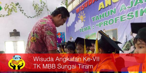 Wisuda Angkatan Ke-VII TK MBB Sungai Tiram