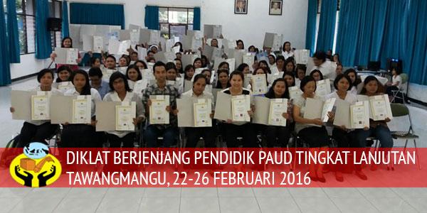 Pelaksanaan Diklat Berjenjang Pendidik PAUD Tingkat Lanjutan