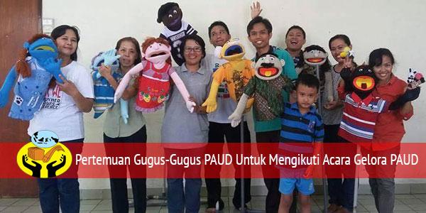 Persiapan Gugus-Gugus PAUD Untuk Mengikuti Gelora PAUD