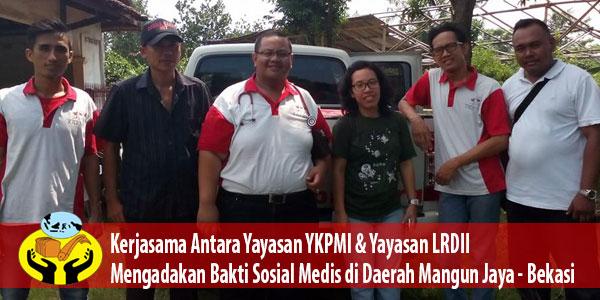Acara Baksos Medis Bersama Yayasan YKPMI di Daerah Mangun Jaya – Bekasi