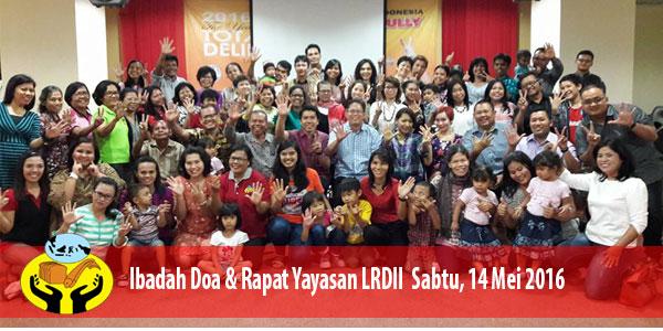 Ibadah Doa Dan Rapat Yayasan LRDII