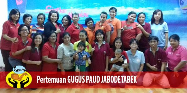 Pertemuan Rutin GUGUS PAUD Yayasan Lima Roti Dua Ikan Indonesia JABODETABEK