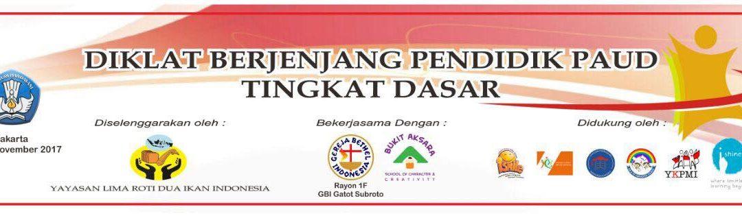 Diklat Berjenjang Pendidik PAUD tingkat Dasar khusus Rayon 1F